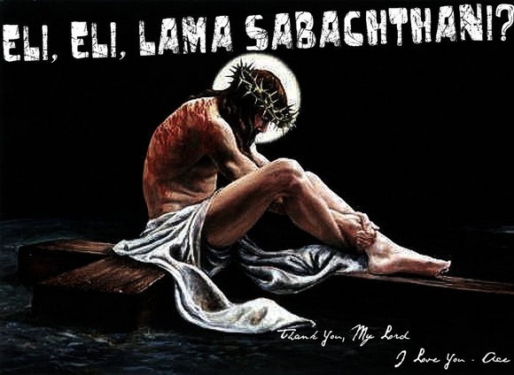 __eli__eli__lama_sabachthani____by_hippyemo52-d2yvk8h.jpg